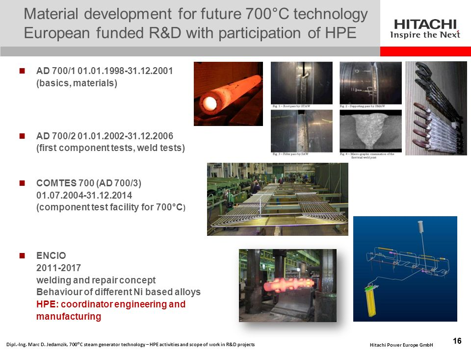 Material development for future 700°C technology European funded R&D with participation of HPE