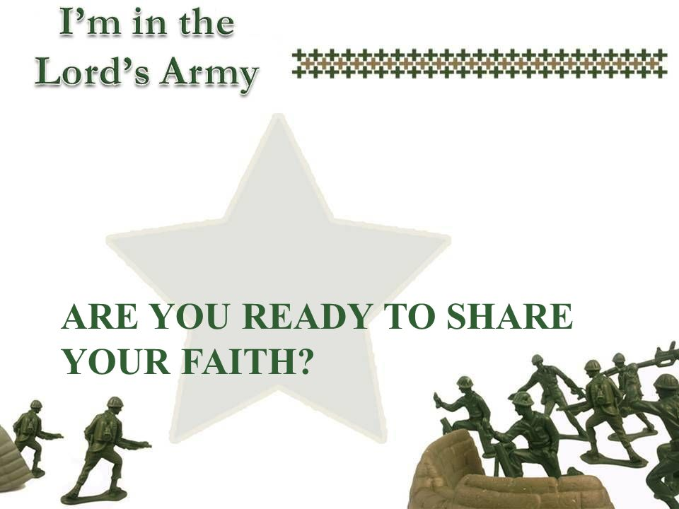 Are you ready to share your faith