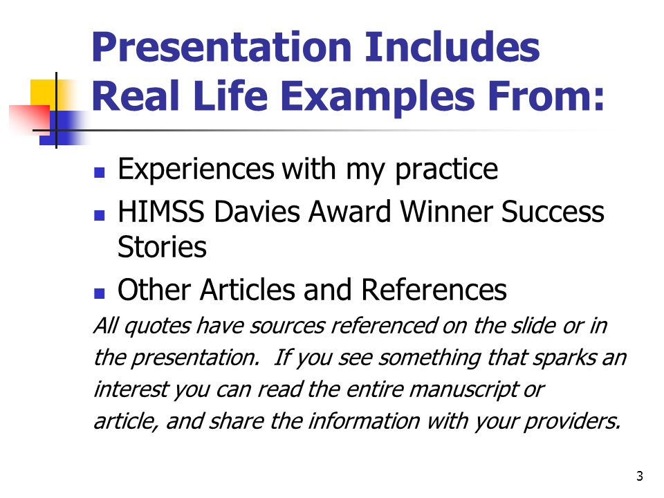 Presentation Includes Real Life Examples From: