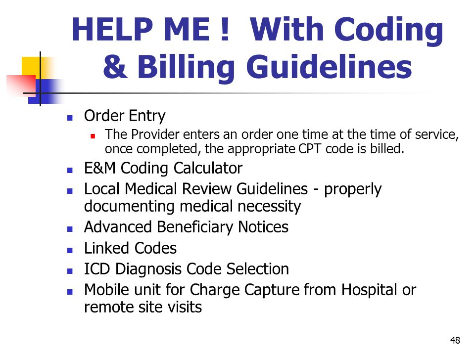 HELP ME ! With Coding & Billing Guidelines