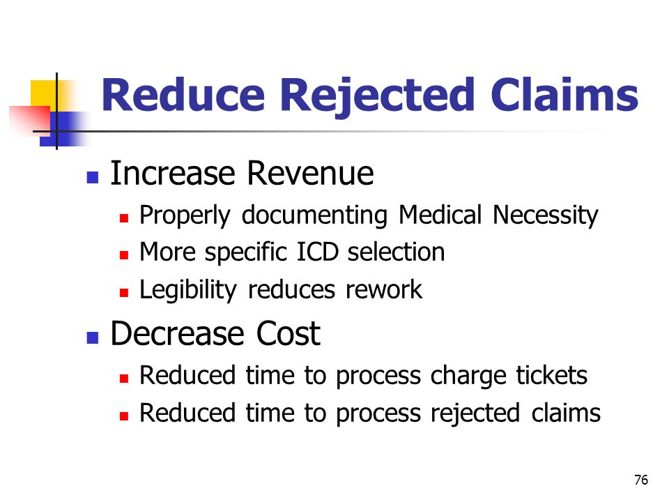 Reduce Rejected Claims
