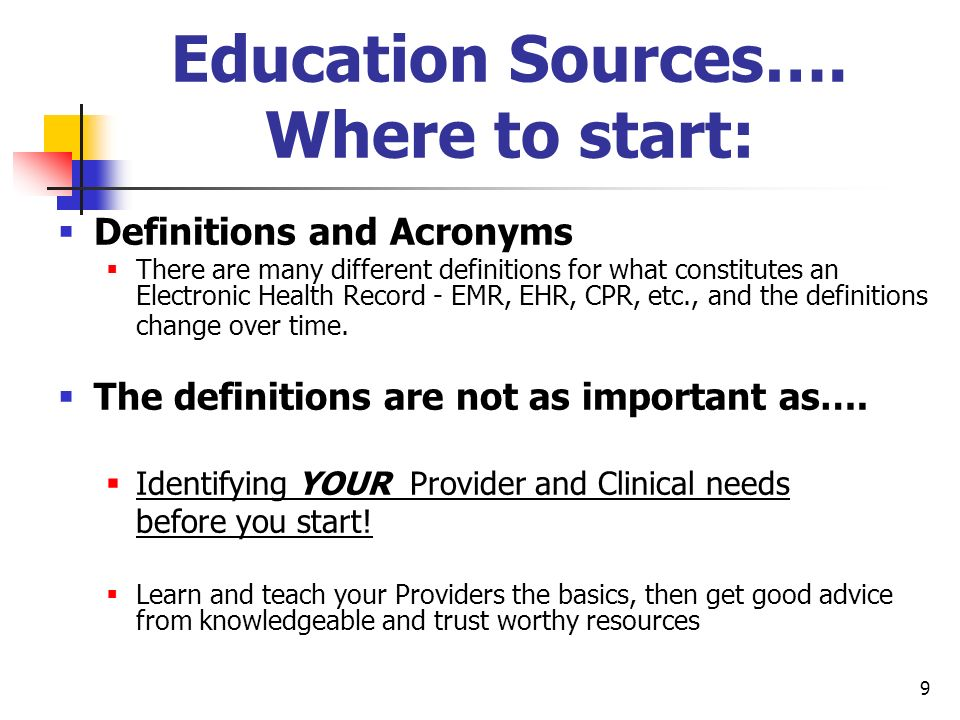 Education Sources…. Where to start:
