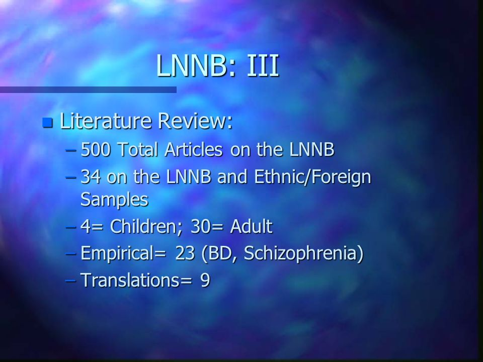 LNNB: III Literature Review: 500 Total Articles on the LNNB