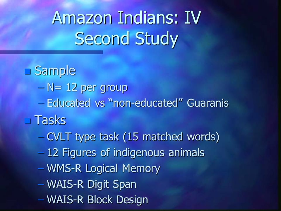 Amazon Indians: IV Second Study