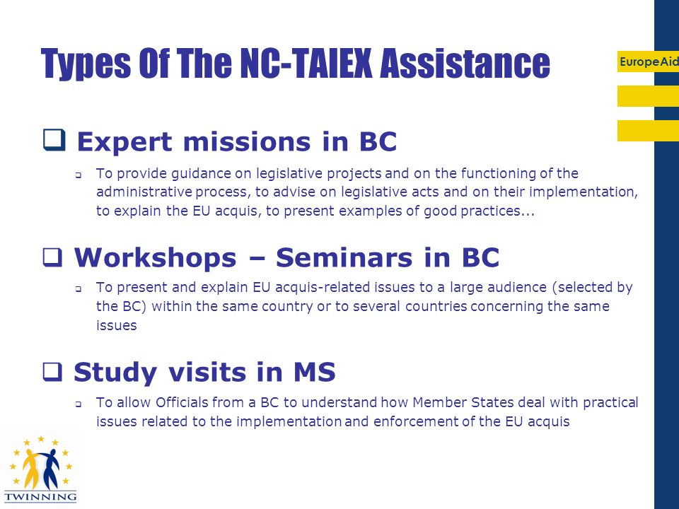 Types Of The NC-TAIEX Assistance