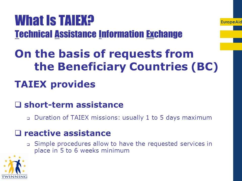 What Is TAIEX Technical Assistance Information Exchange