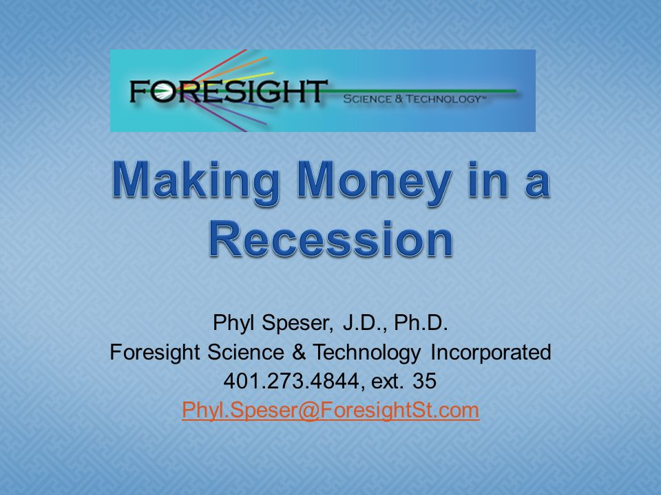 Making Money in a Recession