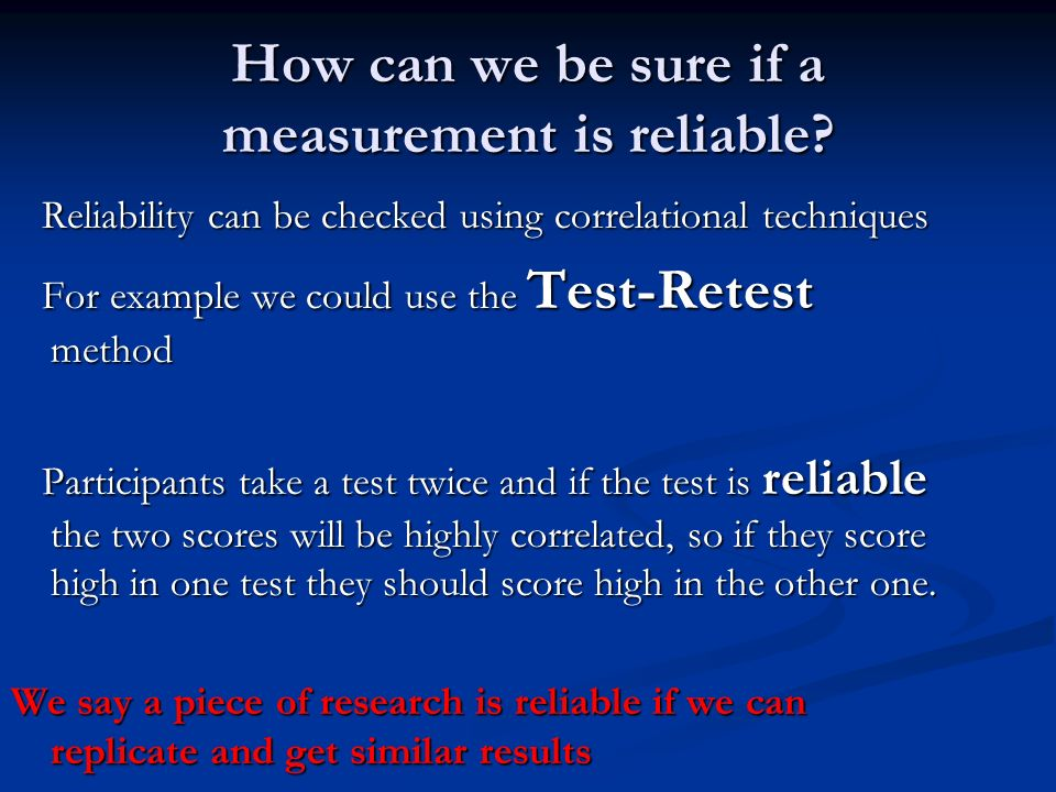 How can we be sure if a measurement is reliable