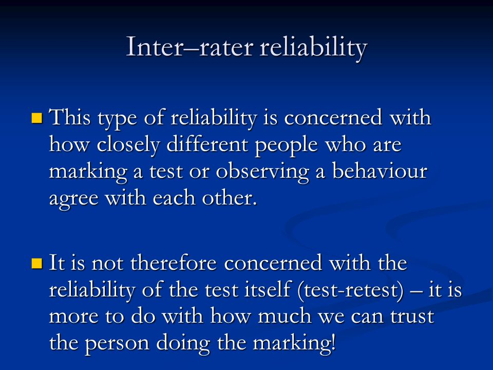 Inter–rater reliability