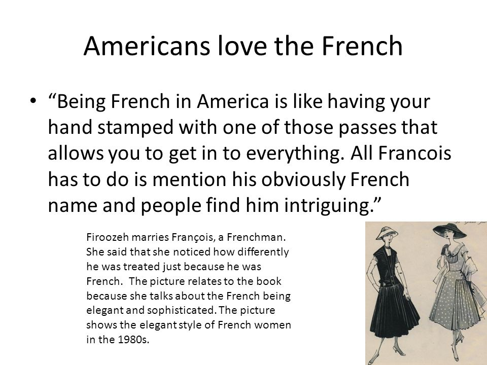 Americans love the French
