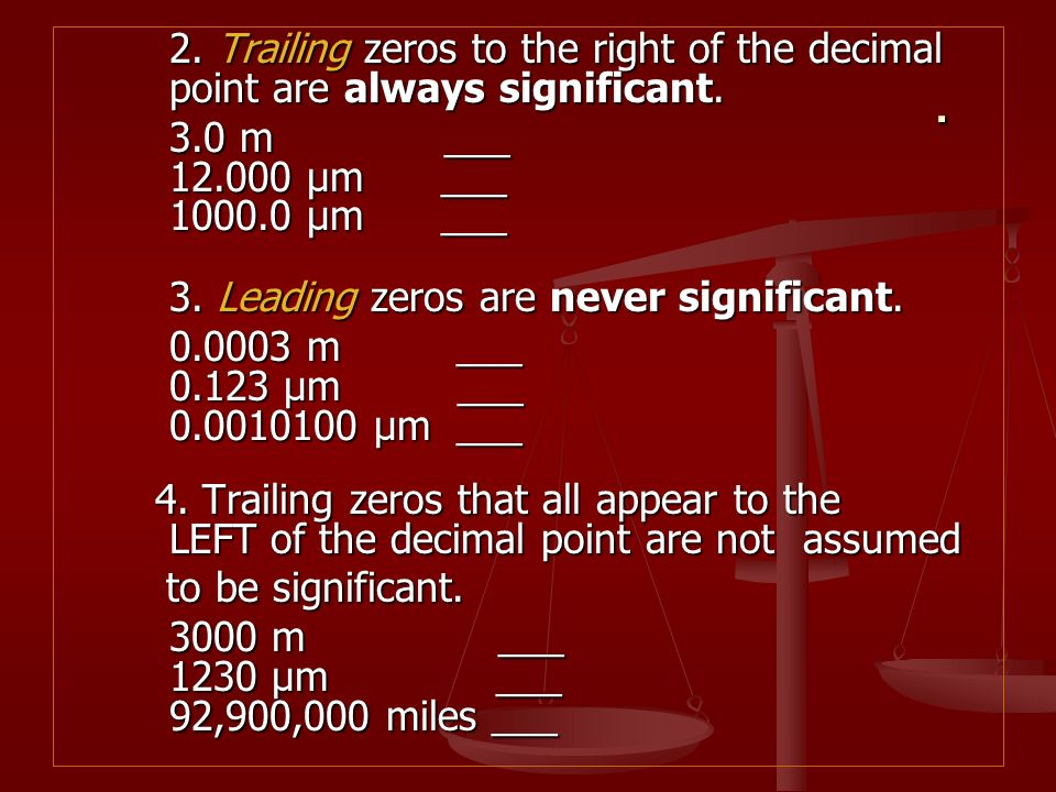 2. Trailing zeros to the right of the decimal