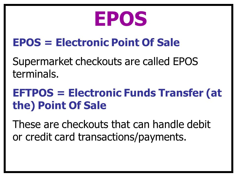EPOS EPOS = Electronic Point Of Sale