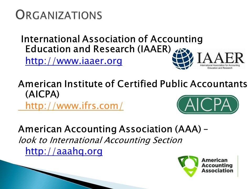 Organizations International Association of Accounting Education and Research (IAAER) http://www.iaaer.org.