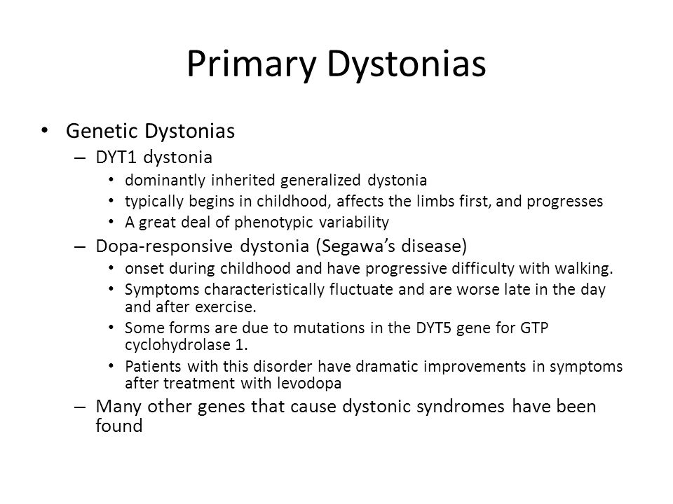 Primary Dystonias Genetic Dystonias DYT1 dystonia