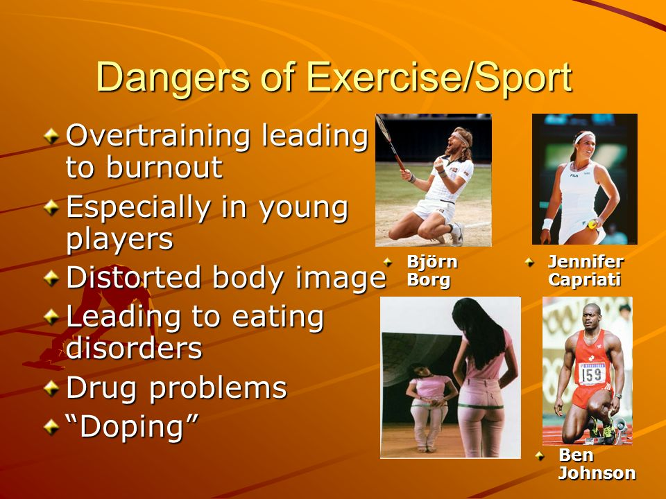 Dangers of Exercise/Sport