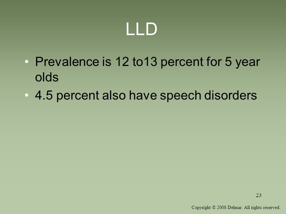 LLD Prevalence is 12 to13 percent for 5 year olds