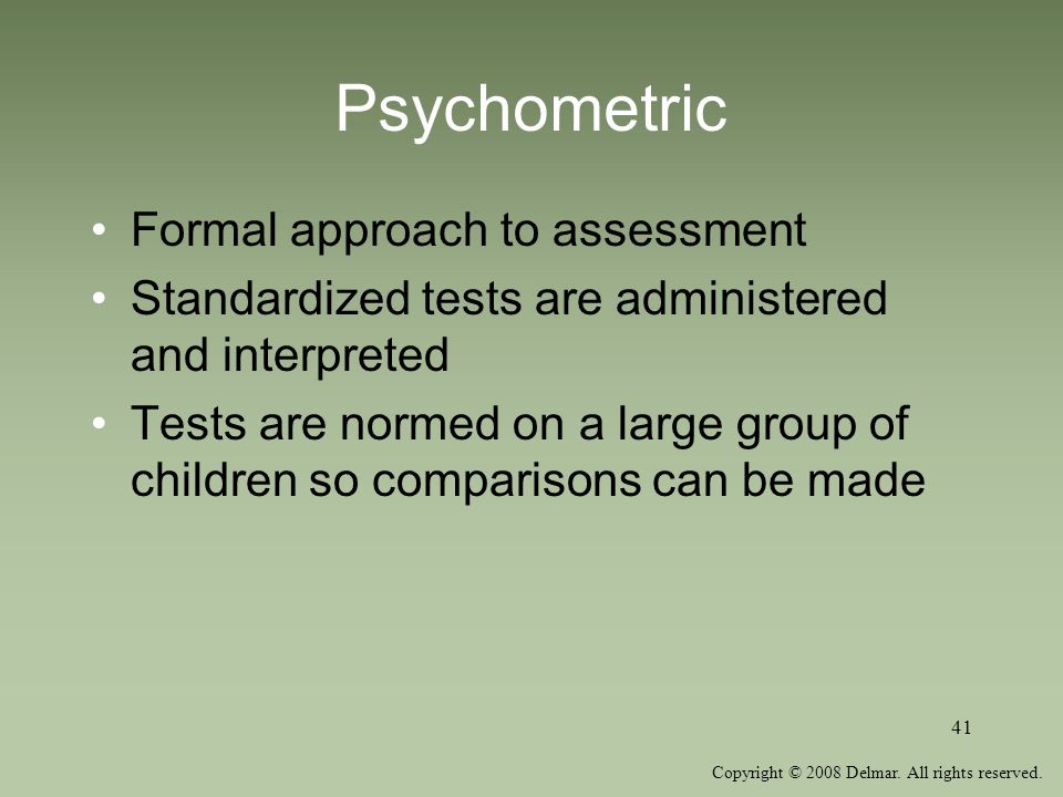 Psychometric Formal approach to assessment