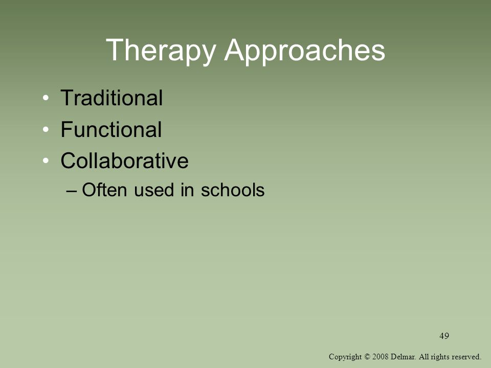 Therapy Approaches Traditional Functional Collaborative