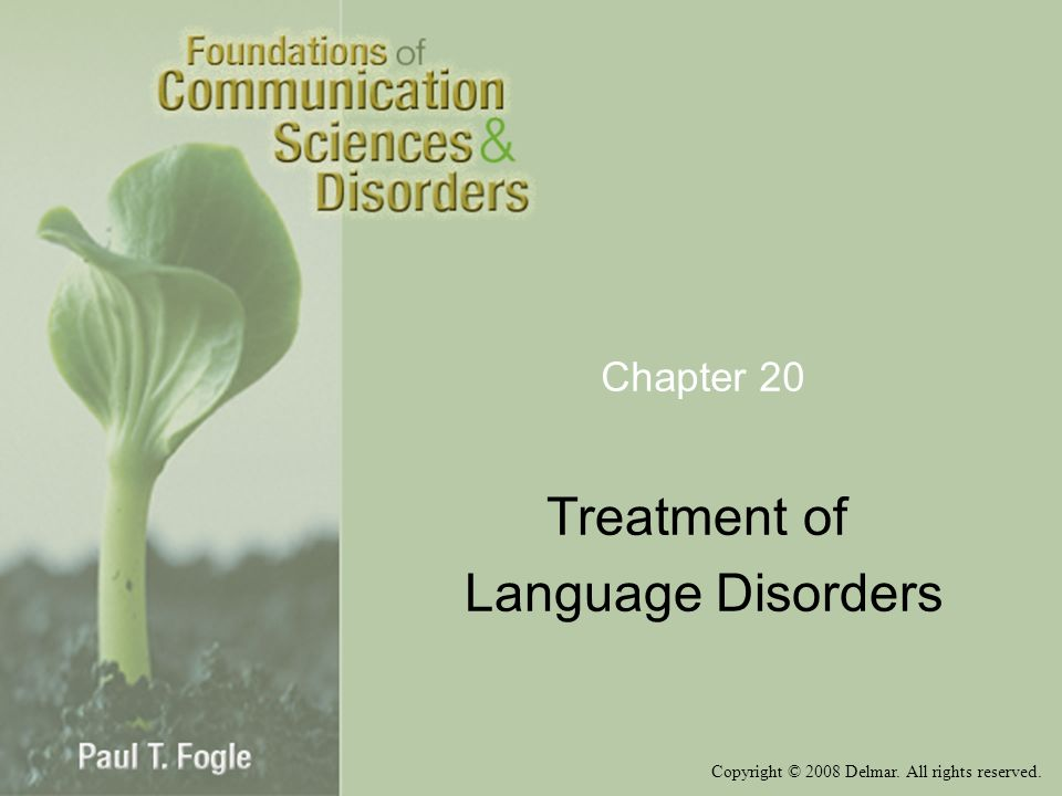 Treatment of Language Disorders