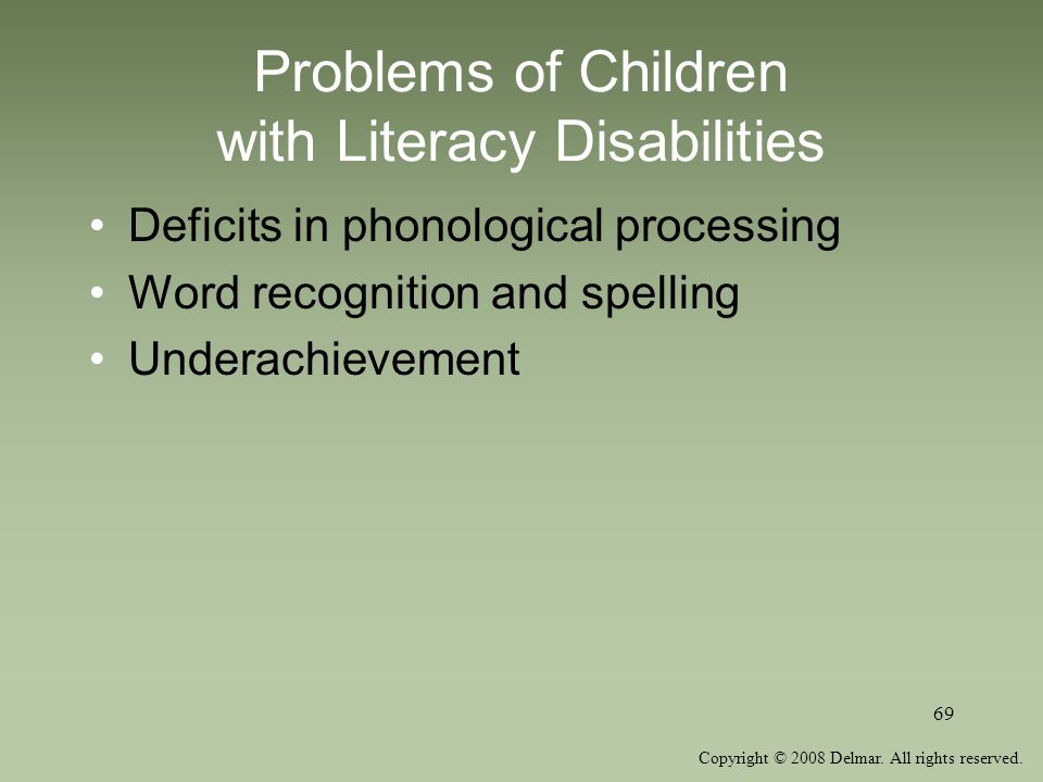 Problems of Children with Literacy Disabilities