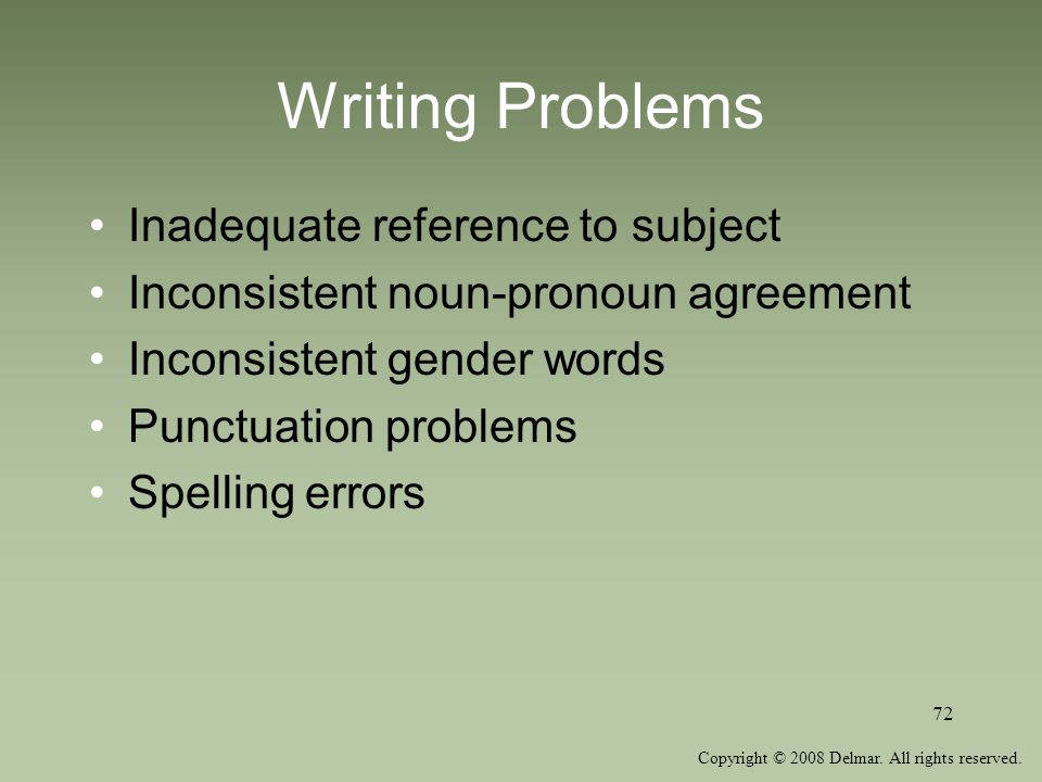 Writing Problems Inadequate reference to subject