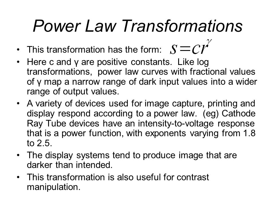 Power Law Transformations