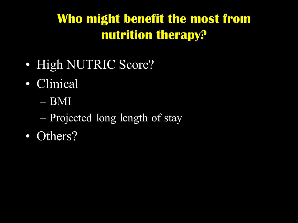 Who might benefit the most from nutrition therapy