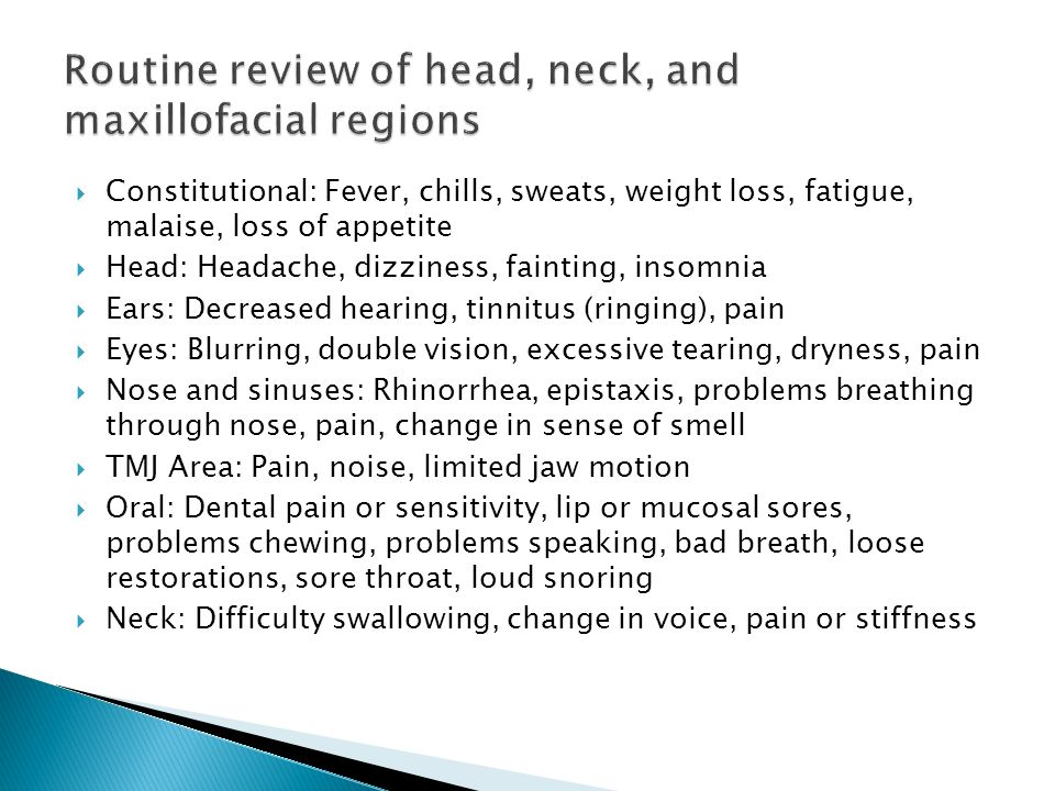 Routine review of head, neck, and maxillofacial regions