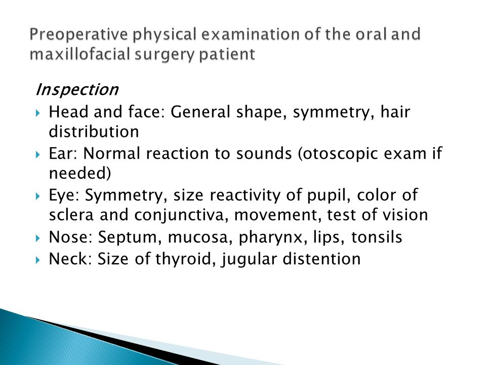 Preoperative physical examination of the oral and maxillofacial surgery patient