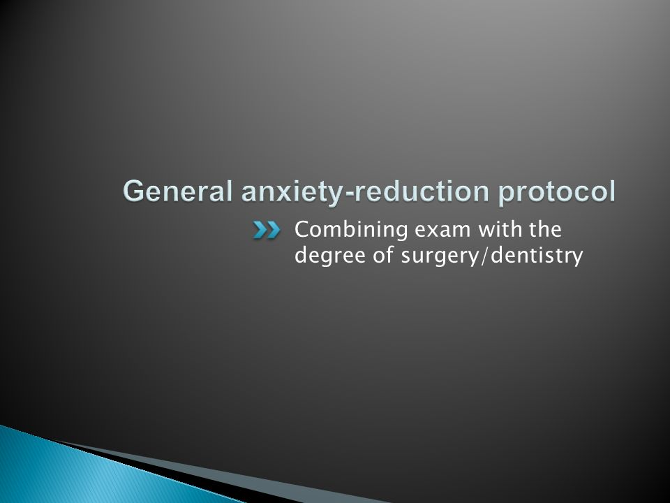 General anxiety-reduction protocol