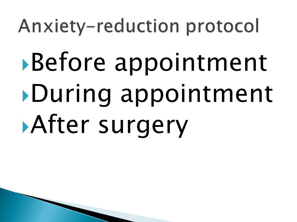 Anxiety-reduction protocol