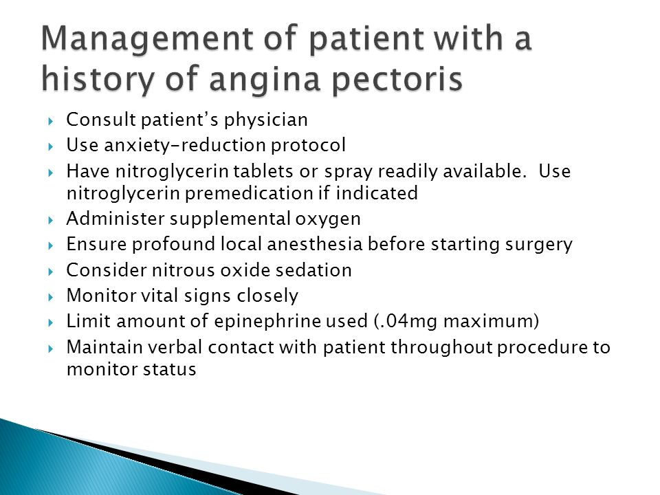 Management of patient with a history of angina pectoris