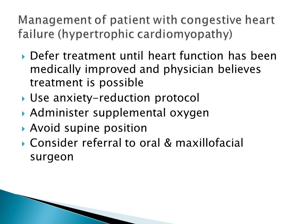 Management of patient with congestive heart failure (hypertrophic cardiomyopathy)