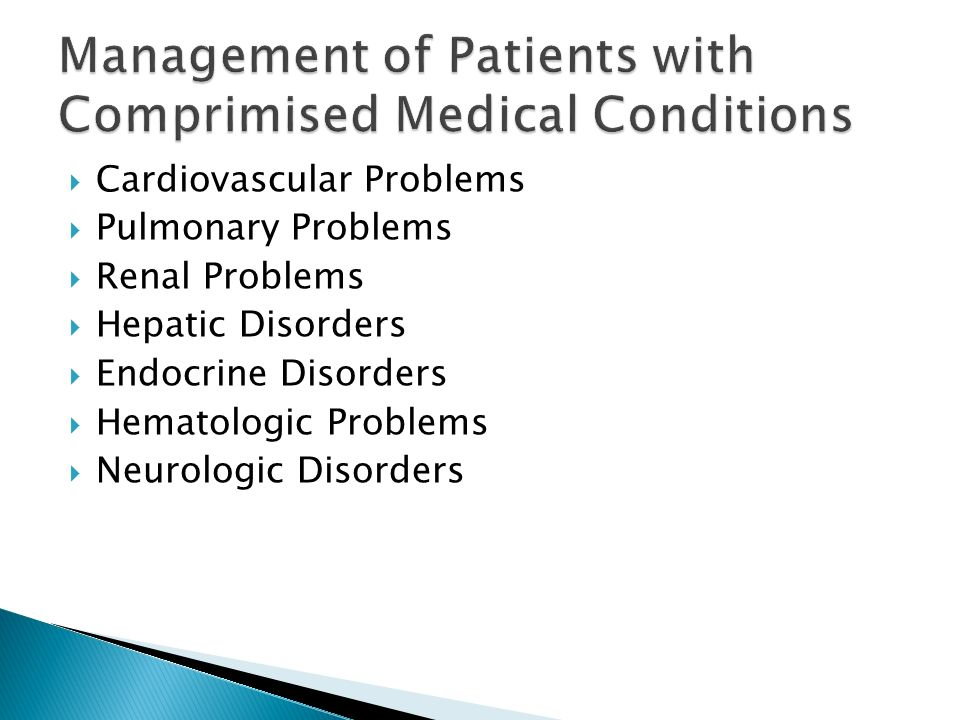 Management of Patients with Comprimised Medical Conditions