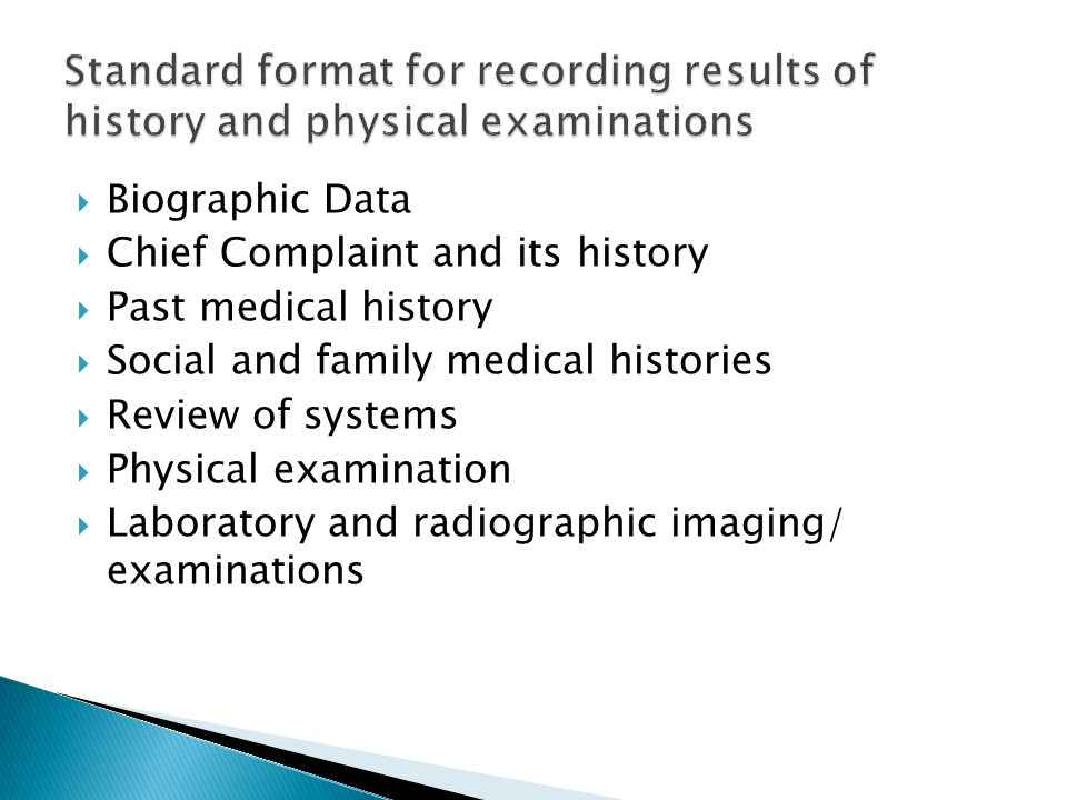 Standard format for recording results of history and physical examinations