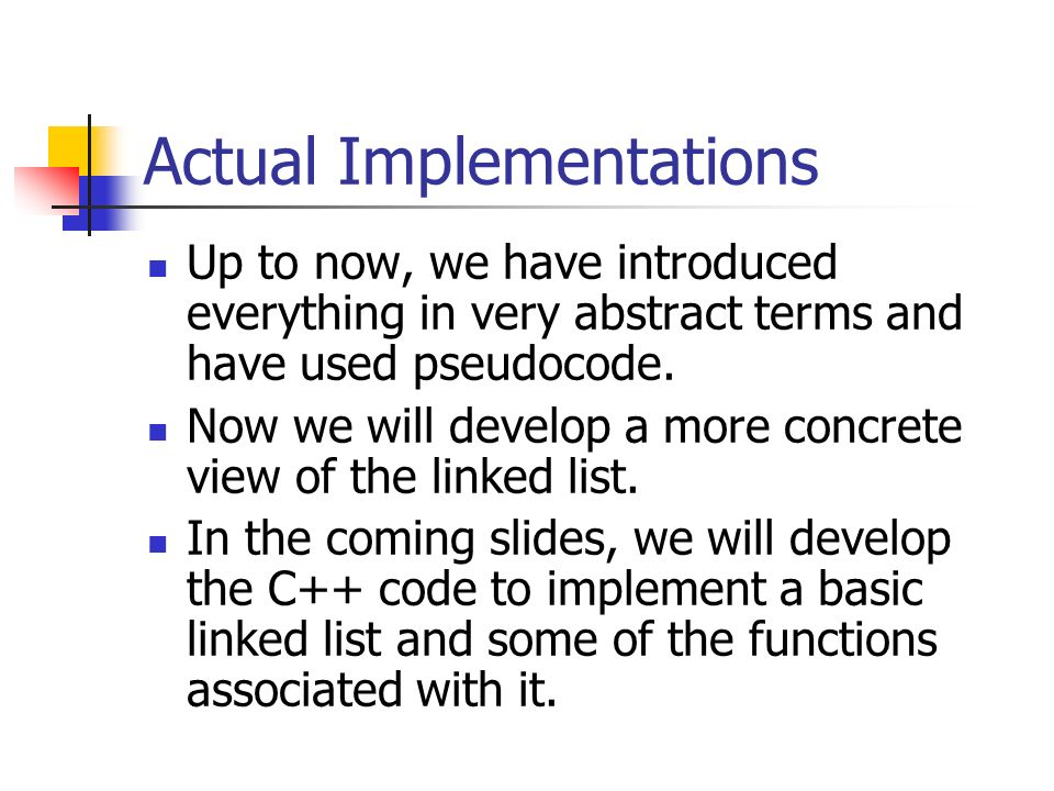 Actual Implementations