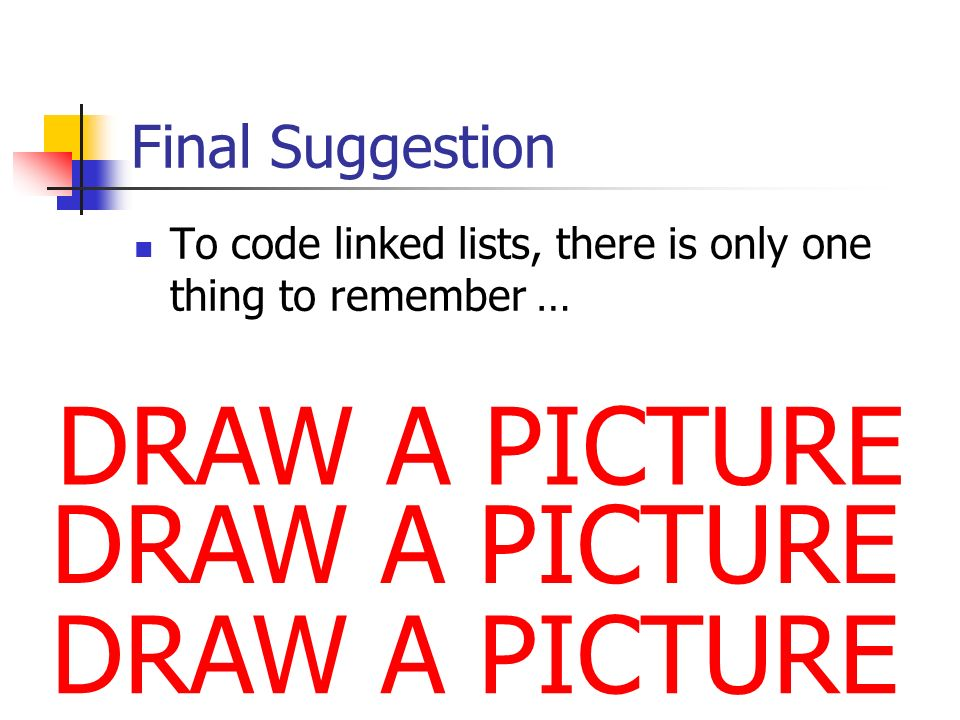 DRAW A PICTURE DRAW A PICTURE DRAW A PICTURE Final Suggestion
