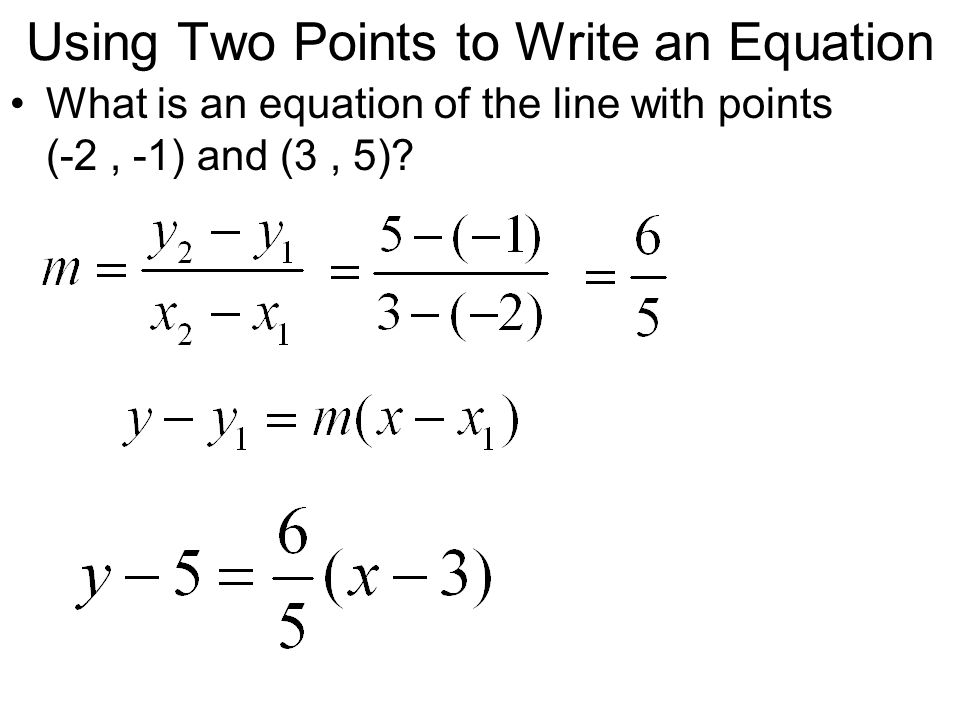 Using Two Points to Write an Equation