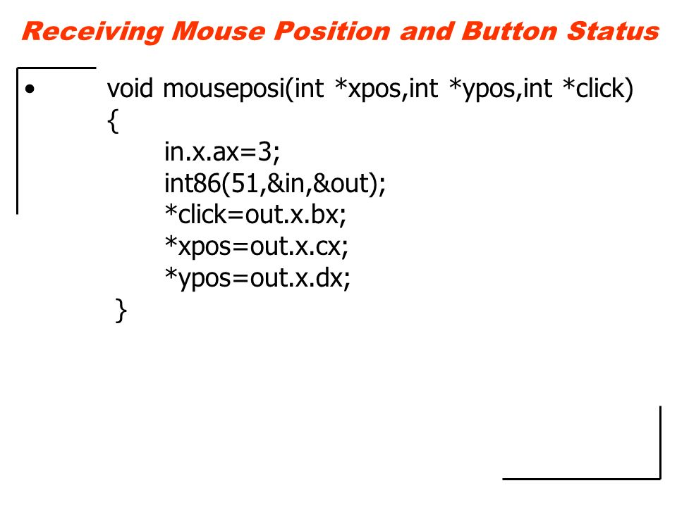 Receiving Mouse Position and Button Status