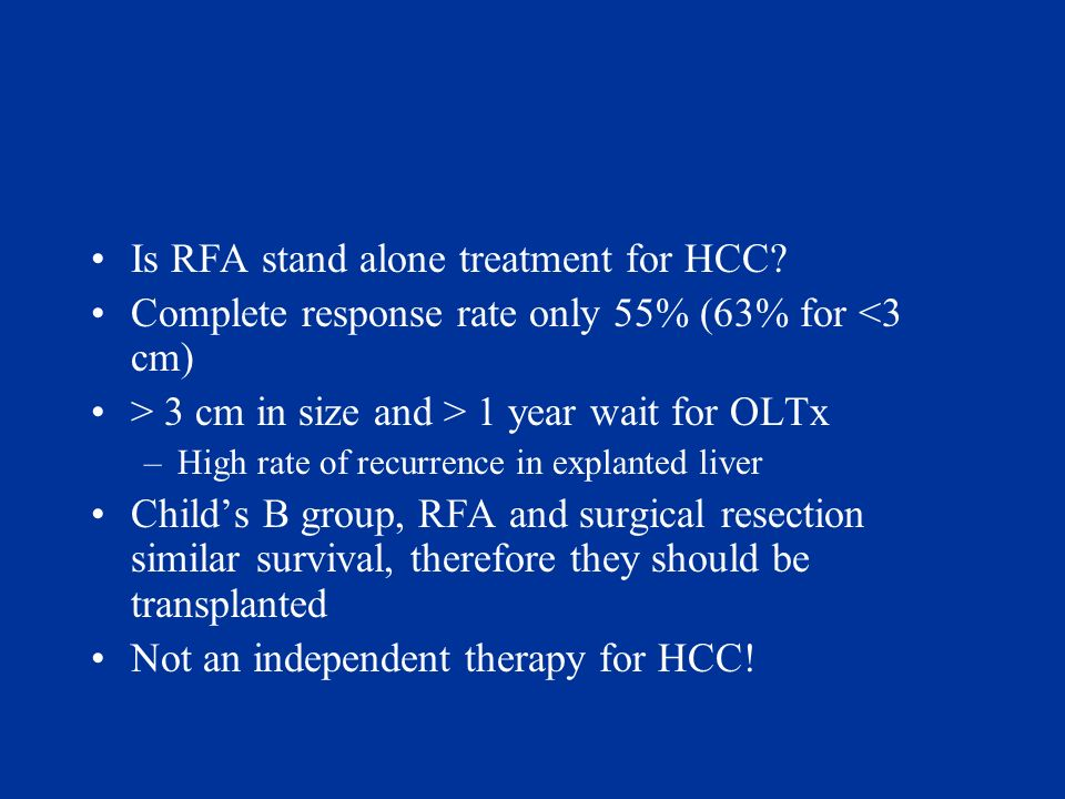 Is RFA stand alone treatment for HCC