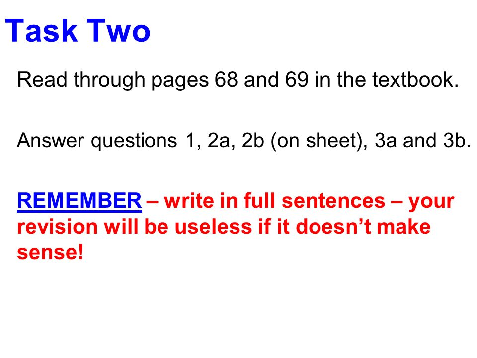 Task Two Read through pages 68 and 69 in the textbook.