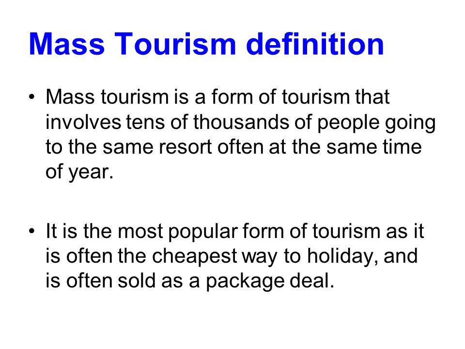 Mass Tourism definition