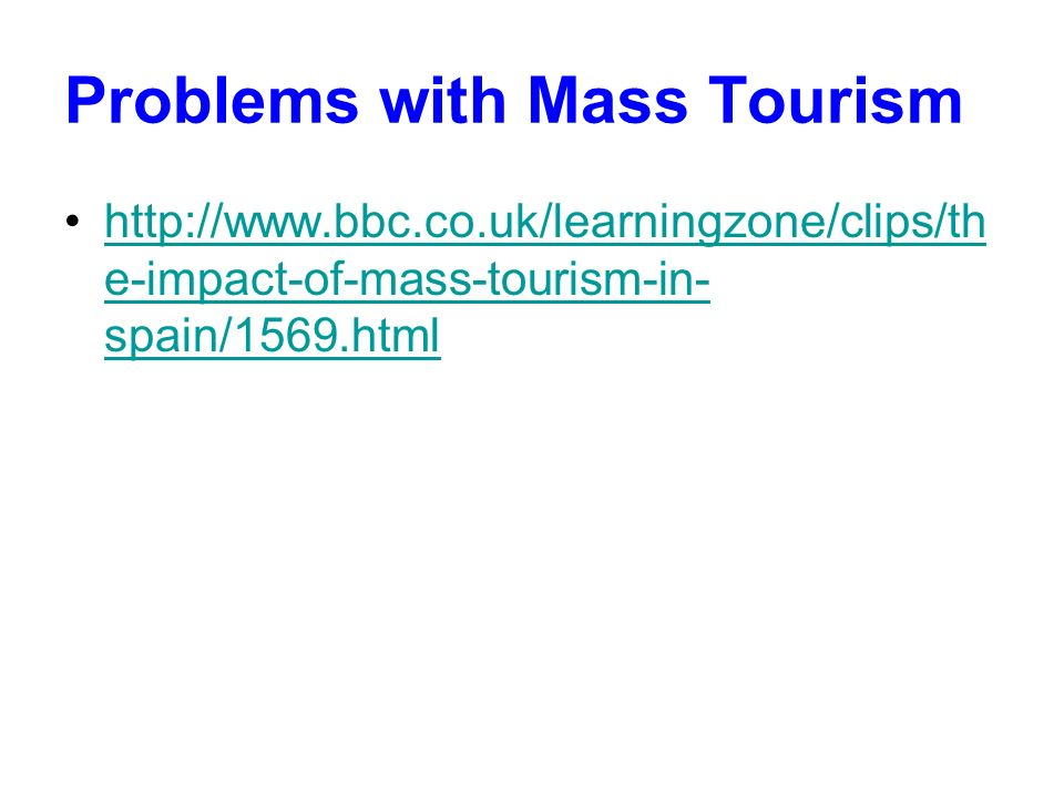 Problems with Mass Tourism