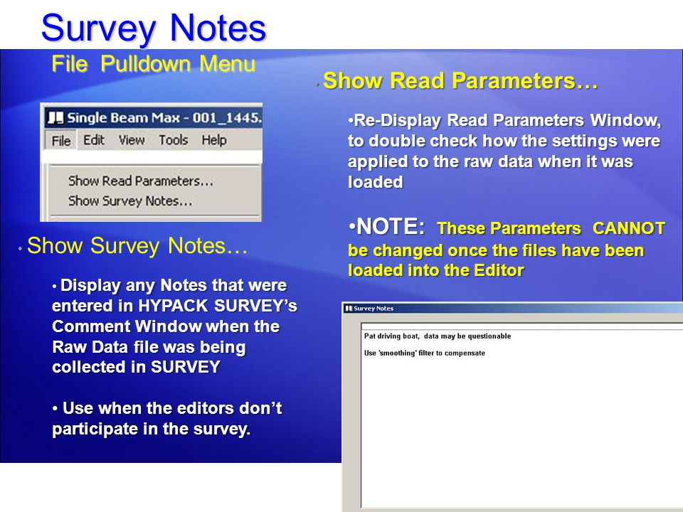 Survey Notes File Pulldown Menu