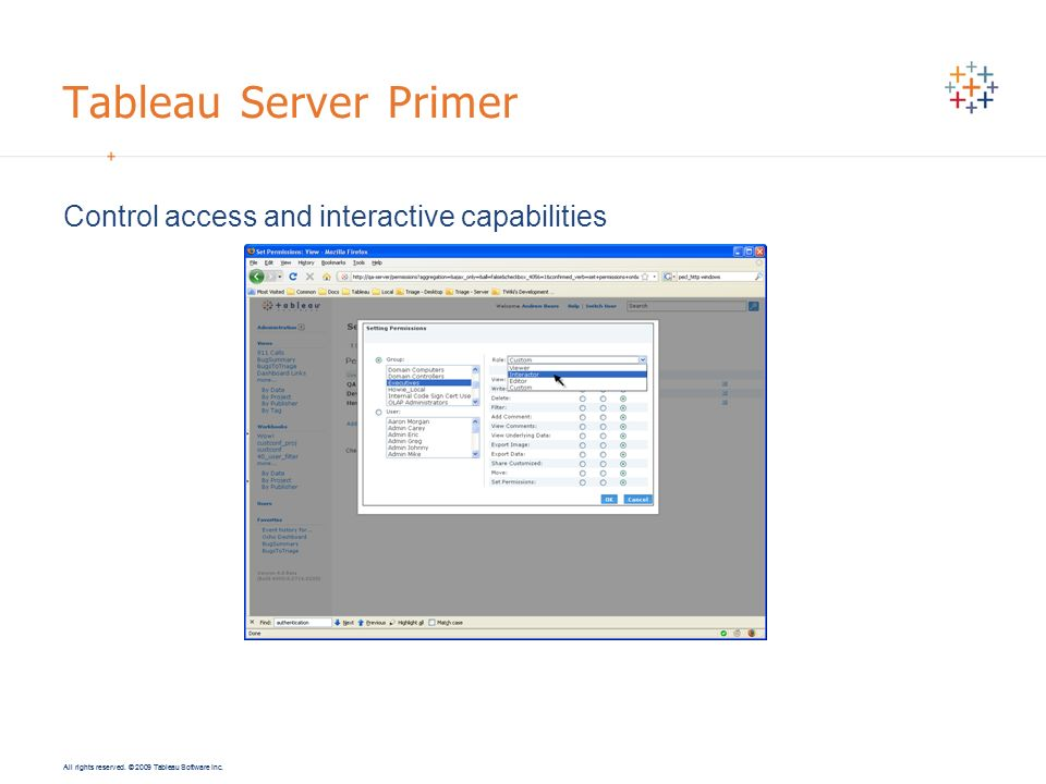 Tableau Server Primer Control access and interactive capabilities