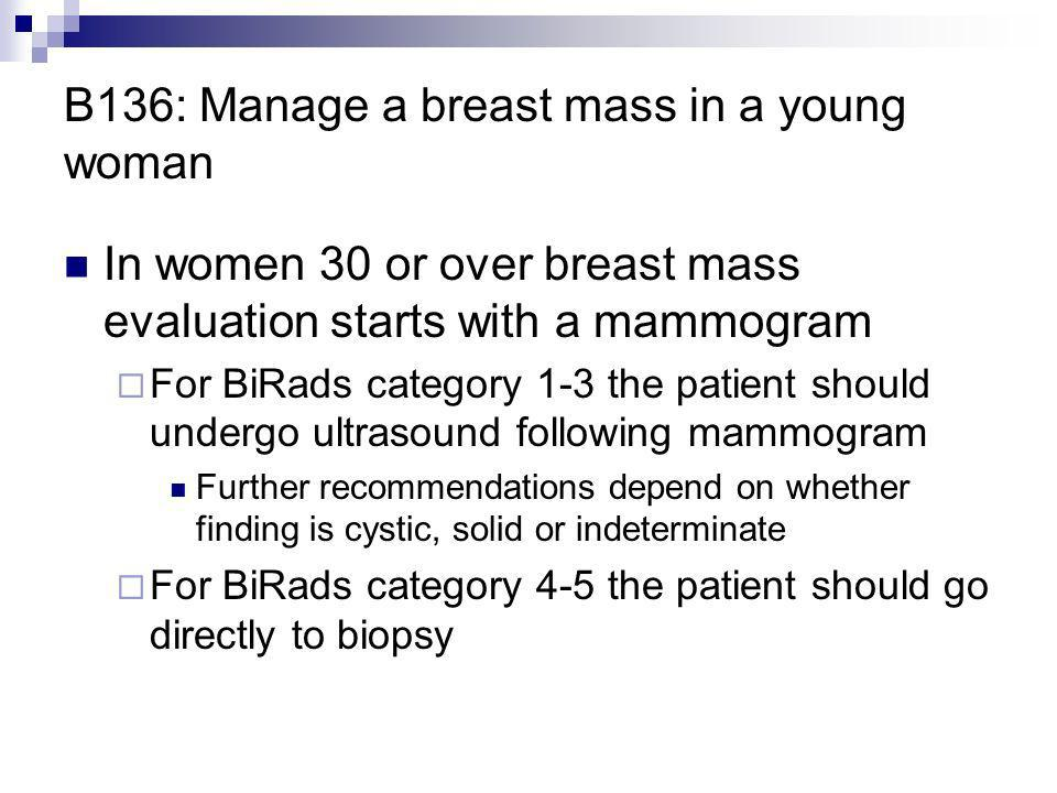 B136: Manage a breast mass in a young woman