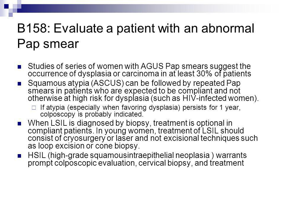 B158: Evaluate a patient with an abnormal Pap smear