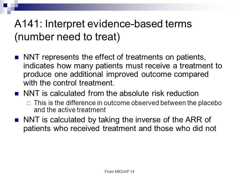 A141: Interpret evidence-based terms (number need to treat)