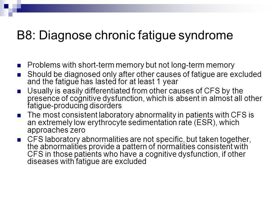 B8: Diagnose chronic fatigue syndrome