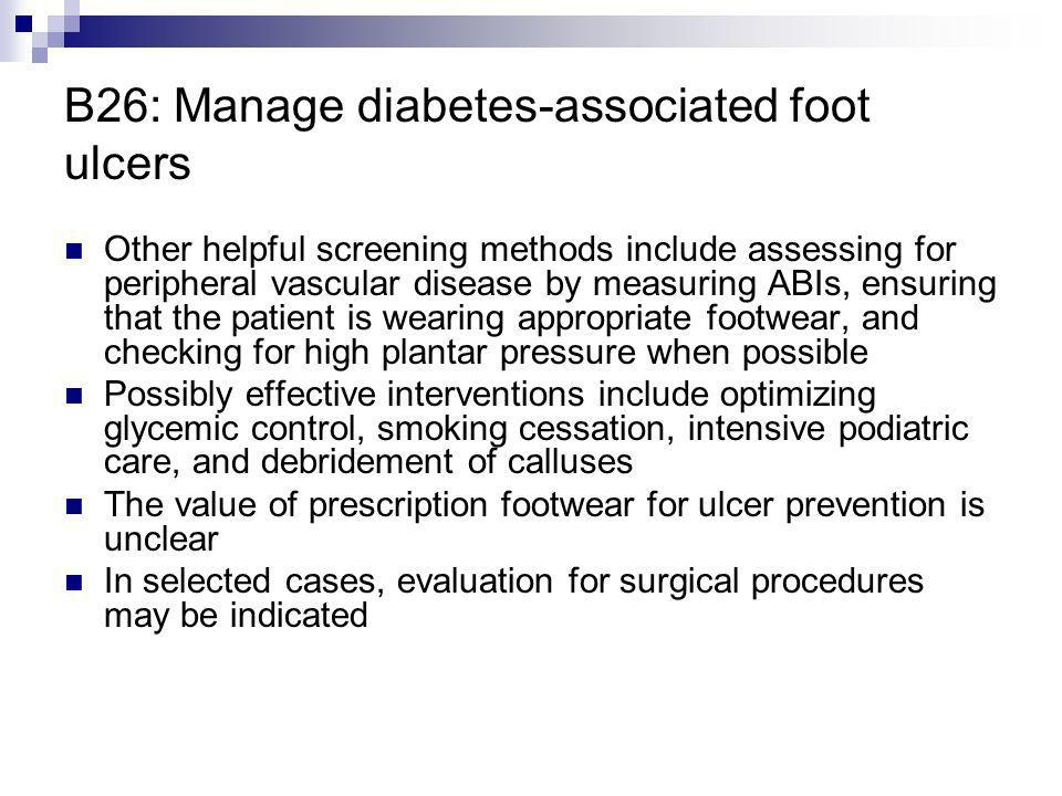 B26: Manage diabetes-associated foot ulcers